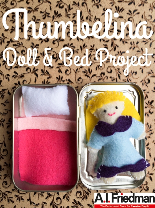 Thumbelina Doll & Bed Project