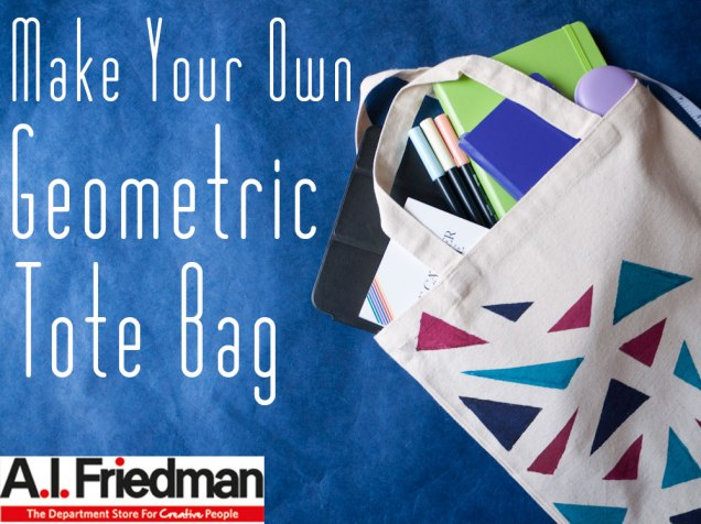 Make Your Own Geometric Tote Bag - DIY With A.I. Friedman